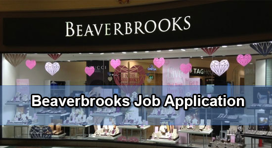 Beaverbrooks job application
