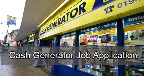 cash generator job application