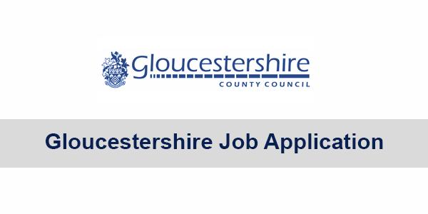 Gloucestershire Job Application