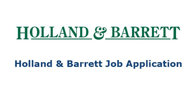Holland & Barrett Job Application