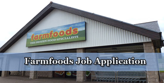 farmfoods job application