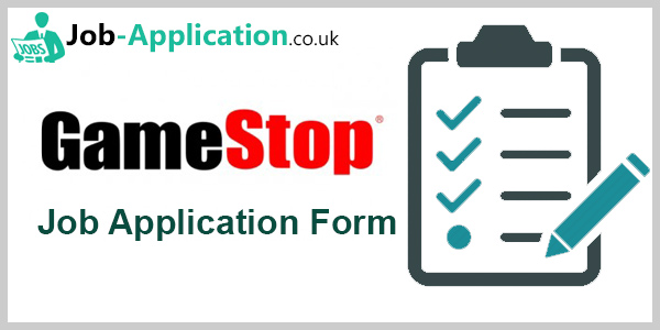 Gamestop Job Application Form 2018 Job Application Center