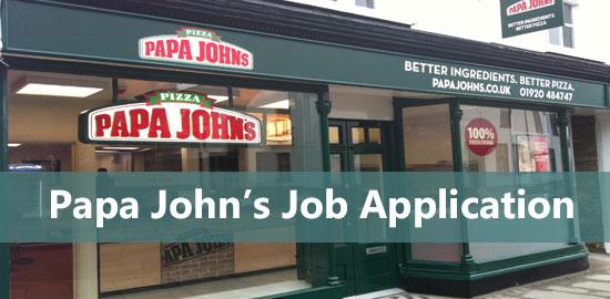 Papa John's Job Application Form 2017 | Job Application Center