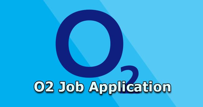 o2 job application