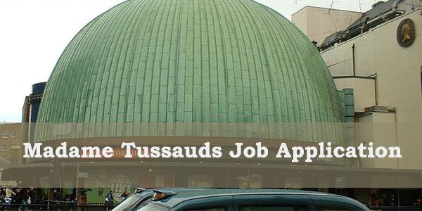 Madame Tussauds Job Application