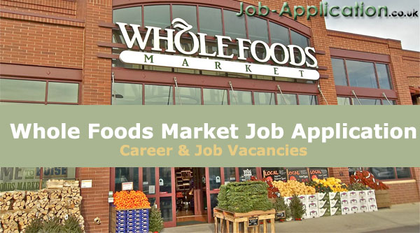Whole Foods Market job application