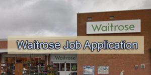 Waitrose Job Application