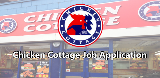 chicken cottage job application