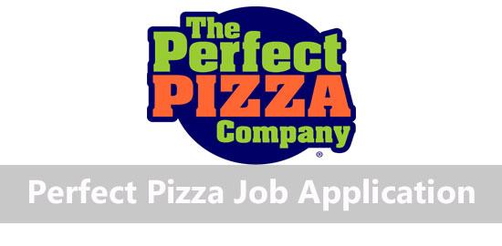 perfect pizza job application