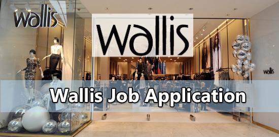 wallis job application