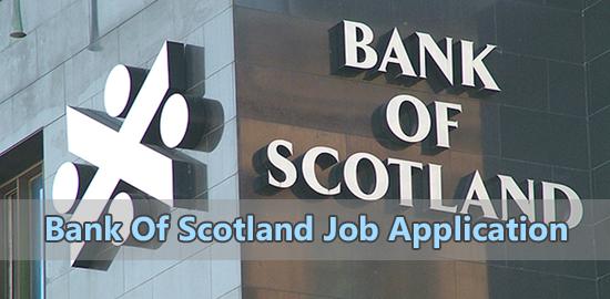 Bank Of Scotland Job Application