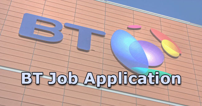 BT Job Application