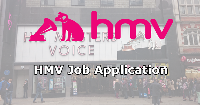 HMV Job Application