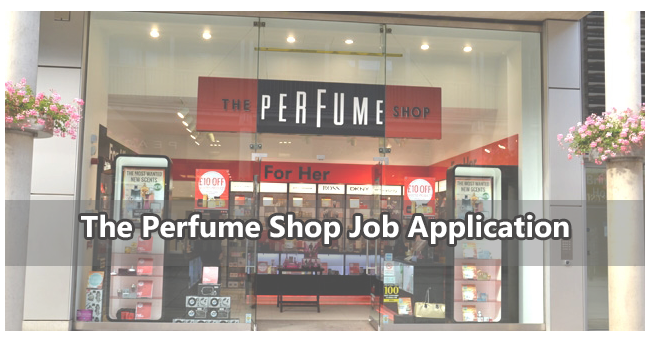 The Perfume Shop Job Application