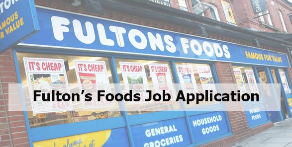 Fulton's Foods Job Application