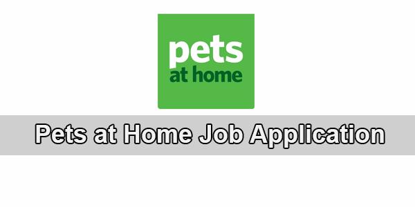 pets at home job application