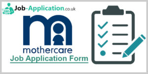 Mothercare Job Application Form