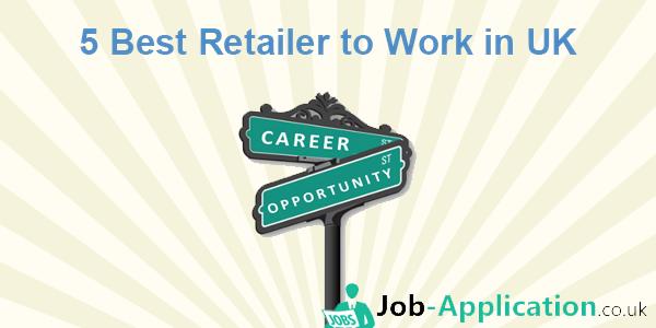 5 Best Retailer to Work in UK