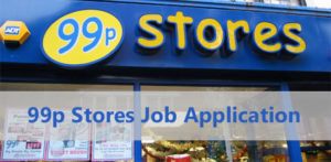 99p Stores Job Application