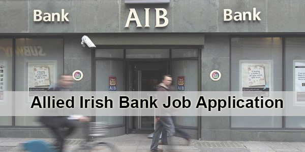 Allied Irish Bank Job Application Form 2020