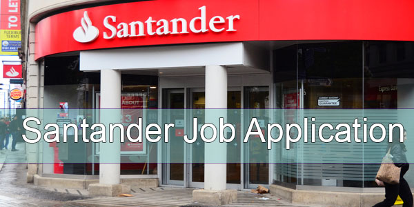 Santander Job Application Form 2020