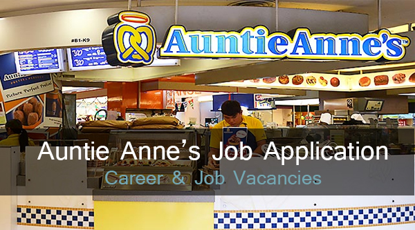 auntie annes job application