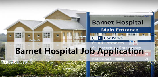 barnet general hospital job application