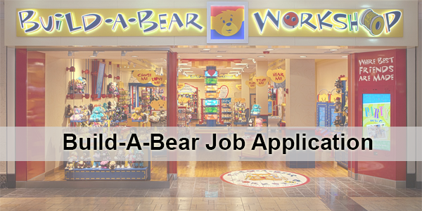 Build-A-Bear Workshop Application Online & PDF 2021