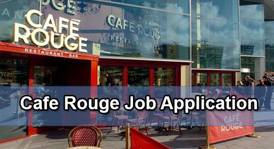 Cafe Rouge Job Application Form 2020