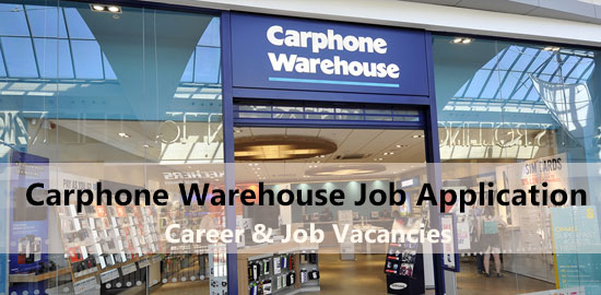 carphone warehouse job application