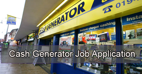 cash generator job application