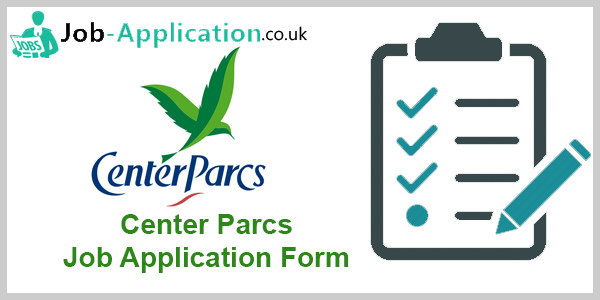 Center Parcs Job Application Form