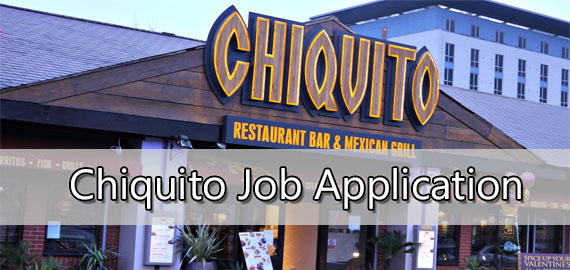 Chiquito Job Application Form 2021
