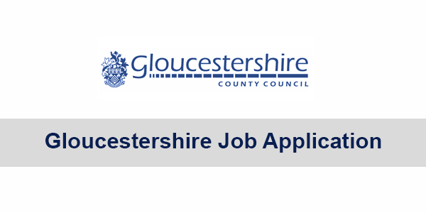 Gloucestershire Job Application