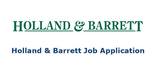 Holland & Barrett Job Application