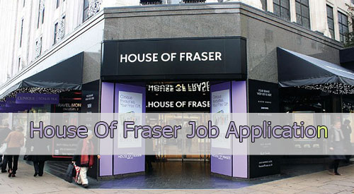 house of fraser job application