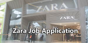 Zara Job Application