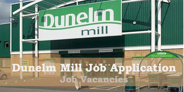 Dunelm Mill Job application