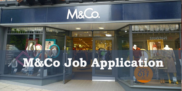 M&Co Job Application Form 2020