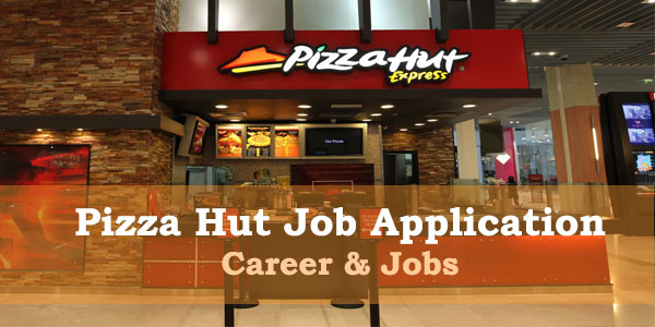 Pizza Hut job application