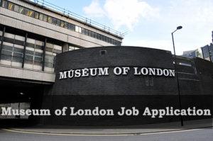 Museum of London Job Application