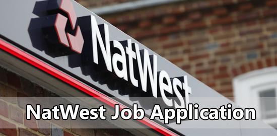 NatWest Job Application Form 2020