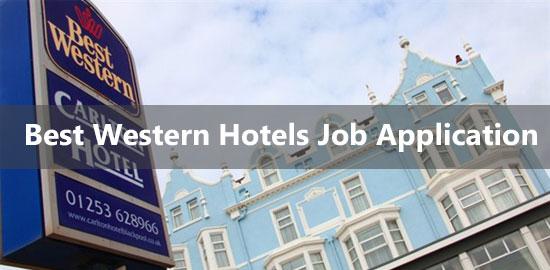 Best Western Job Application Form 2021