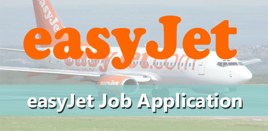 easyJet Job Application Form 2020