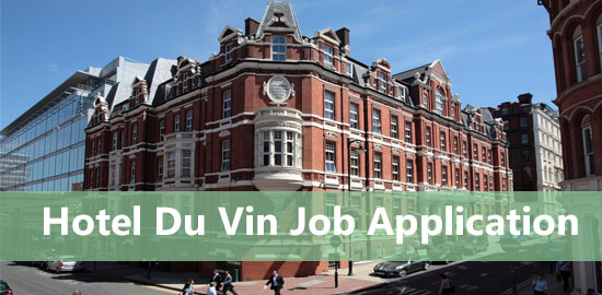 hotel du vin job application