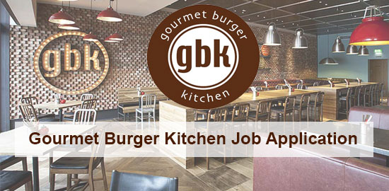 Gourmet Burger Kitchen Job Application Form 2021