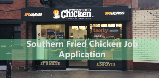 Southern Fried Chicken Job Application Form 2020