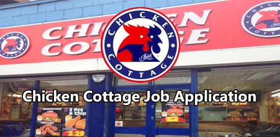 chicken cottage job application