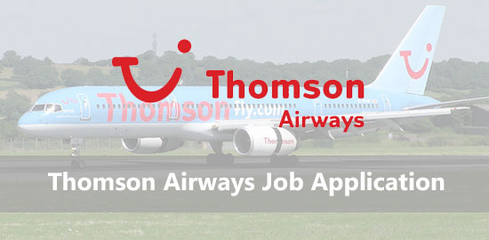 Thomson Airways Job Application Form 2021