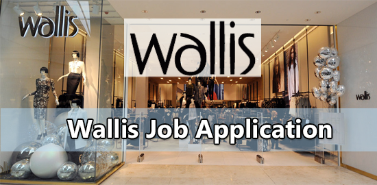 Wallis Application Online & PDF 2021